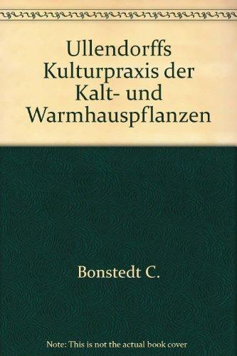 Allendorffs Kulturpraxis der Kalt- und Warmhauspflanzen. Handbuch der Topfpflanzenkultur für Erwerbs- und Privatgärtner.