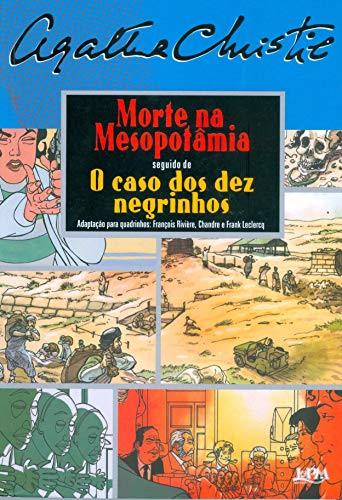 Morte na Mesopotâmia seguido de O caso dos dez negrinhos