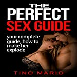 The Perfect Sex Guide cover art