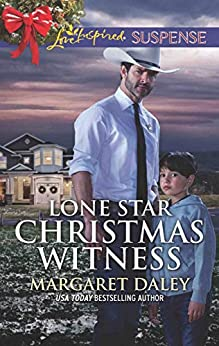 Lone Star Christmas Witness (Lone Star Justice Book 5) by [Margaret Daley]