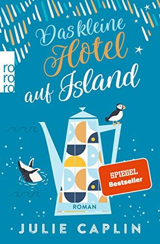 Buchseite und Rezensionen zu 'Das kleine Hotel auf Island (Romantic Escapes, Band 4)' von Julie Caplin