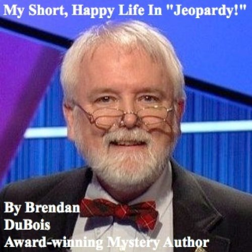My Short, Happy Life in 'Jeopardy!' audiobook cover art