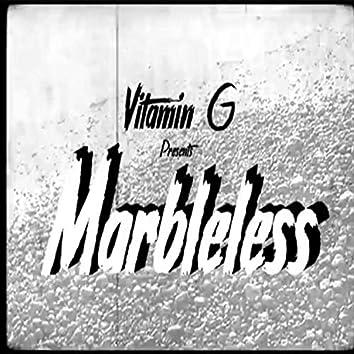 Marbleless