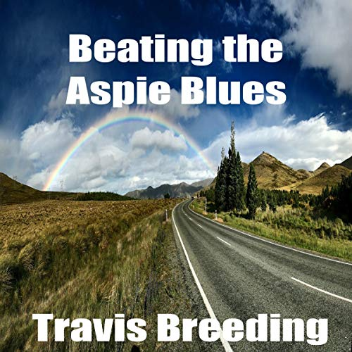 Beating the Aspie Blues audiobook cover art