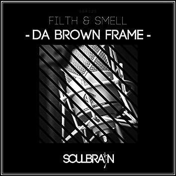 Da Brown Frame
