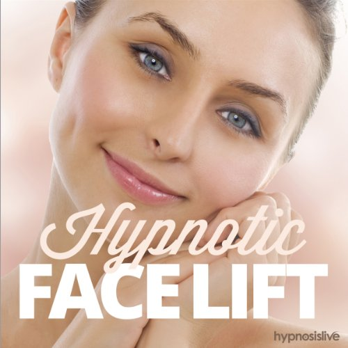 Hypnotic Face Lift Hypnosis audiobook cover art