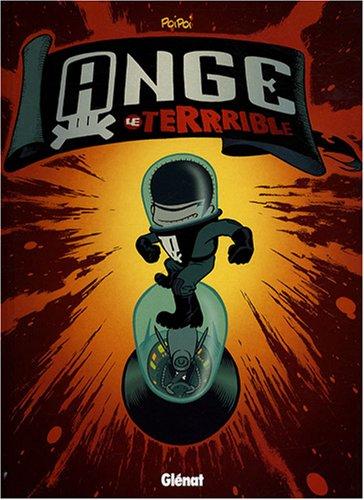 Ange le terrrible - Tome 01: Le monstre de l'espace