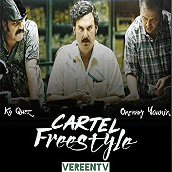 Cartel Freestyle (feat. OneWay Youngin')