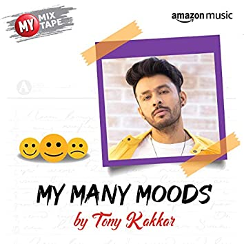 Tony Kakkar: My Mixtape