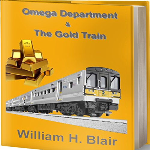 Couverture de The Omega Department and the Gold Train, Volume 2