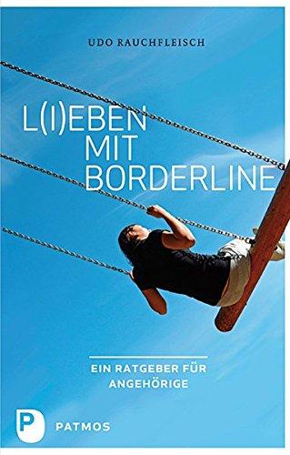 L(i)eben mit Borderline - Ein Ratgeber für Angehörige