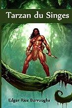 Tarzan du Singes: Tarzan of the Apes, French edition