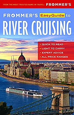 Frommer's EasyGuide to River Cruising (Easy Guides) by FrommerMedia