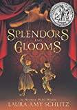 Image of Splendors and Glooms (Booklist Editor's Choice. Books for Youth (Awards))