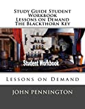 Study Guide Student Workbook Lessons on Demand The Blackthorn Key: Lessons on Demand