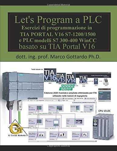 Let's Program a PLC!!! (Quinta Edizione 2020): Esercizi di...