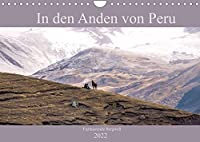 In den Anden von Peru - Fazinierende Bergwelt (Wandkalender 2022 DIN A4 quer): Traumhaft schoene Bilder von einer faszinierenden Bergwelt begleiten sie durch das Jahr (Monatskalender, 14 Seiten )