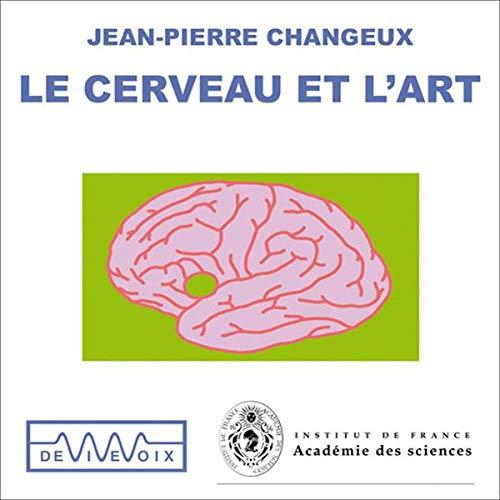 Couverture de Le cerveau et l'art