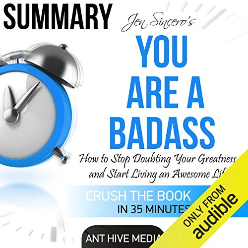 Couverture de Summary: Jen Sincero's You Are a Badass: How to Stop Doubting Your Greatness and Start Living an Awesome Life