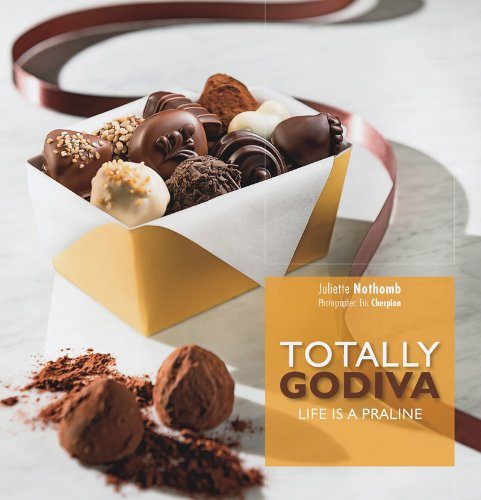 Totally Godiva: Life Is a Praline