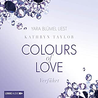 Verführt     Colours of Love 4              Autor:                                                                                                                                 Kathryn Taylor                               Sprecher:                                                                                                                                 Yara Blümel                      Spieldauer: 7 Std. und 49 Min.     439 Bewertungen     Gesamt 4,6
