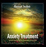 Anxiety Treatment - Isochronic Tones Embedded Into Relaxing Nature Sounds & Music