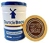 Dutch Bros Coffee Private Reserve Ground in 12 oz Can (Medium Roast) Includes a Coffee Break Branded Cork Coaster