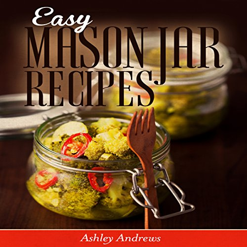 Easy Mason Jar Recipes cover art