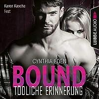 Bound - Tödliche Erinnerung Hörbuch