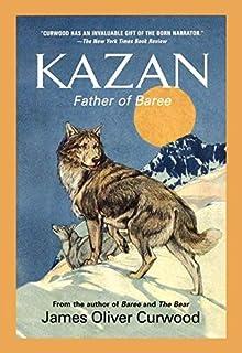 Kazan: Father of Baree