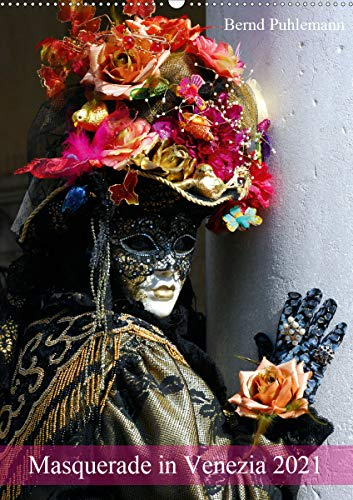 Masquerade in Venezia (Wandkalender 2021 DIN A2 hoch)