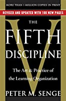 The Fifth Discipline: The Art & Practice of The Learning Organization [ラフカット]