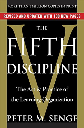 The Fifth Discipline: The Art & Practice of The Learning Organization [ラフカット]の詳細を見る