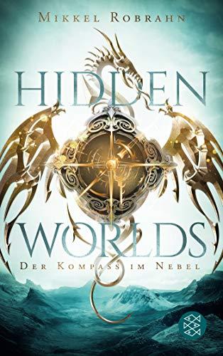 Hidden Worlds 1 – Der Kompass im Nebel