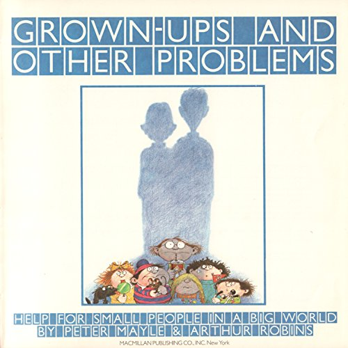 Grown-Ups & Other Problems