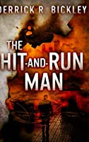 The Hit-And-Run Man