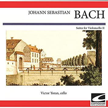 Johann Sebastian Bach - Suites for Violoncello II
