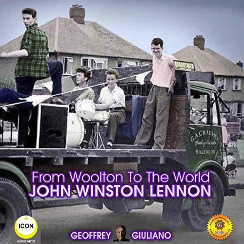From Woolton to the World John Winston Lennon cover art