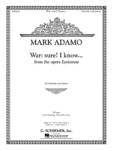 War: Sure. I Know... from the Opera Lysistrata: Baritone