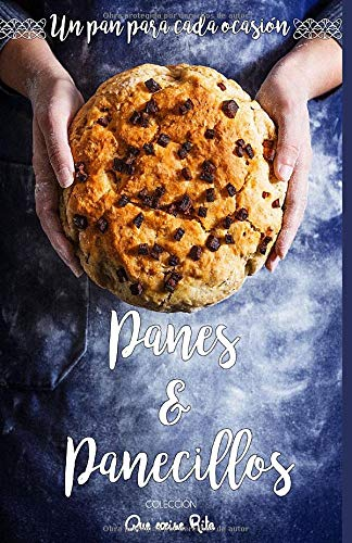 Panes y Panecillos: Un pan para cada ocasión