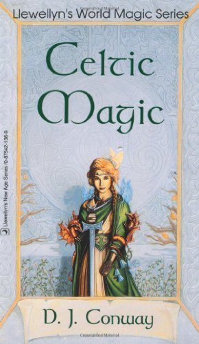 Celtic Magic (Llewellyn's World Religion & Magick) by Conway, D.J.(September 8, 2002) Paperback