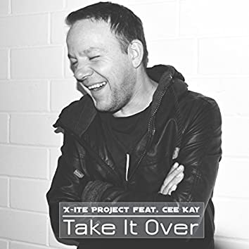 Take It Over (feat. Cee Kay)