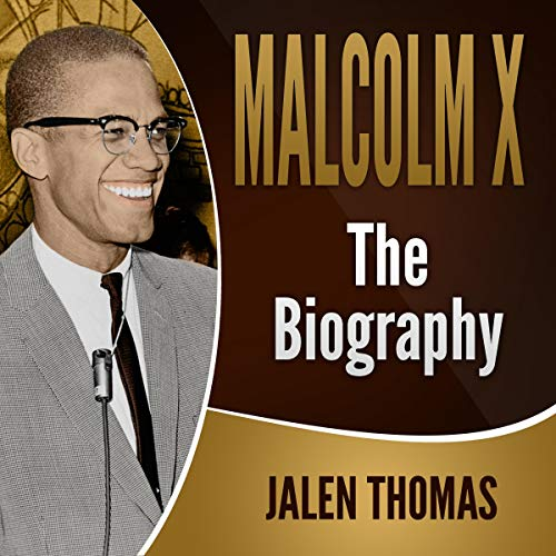 Couverture de Malcolm X: The Biography