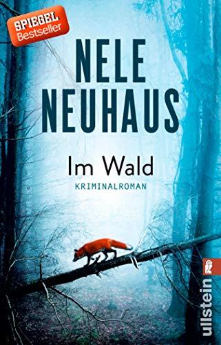 Im Wald: Kriminalroman (Ein Bodenstein-Kirchhoff-Krimi 8)