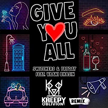 Give You All (feat. Vaani Bhasin) [Remix Version]