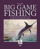 Big Game Fishing - Un siècle de pêche