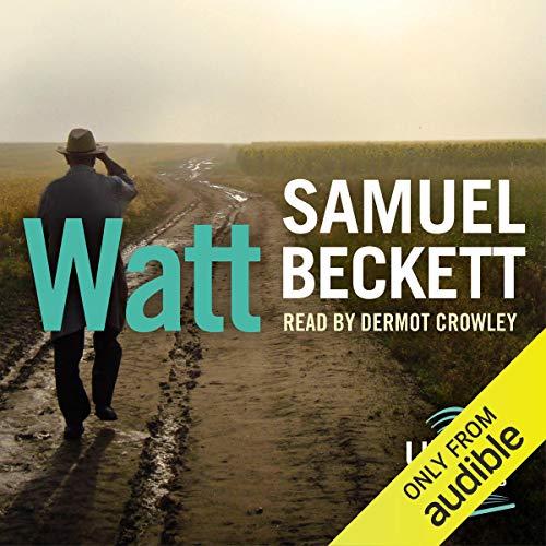 Watt                   Autor:                                                                                                                                 Samuel Beckett                               Sprecher:                                                                                                                                 Dermot Crowley                      Spieldauer: 10 Std. und 5 Min.     Noch nicht bewertet     Gesamt 0,0