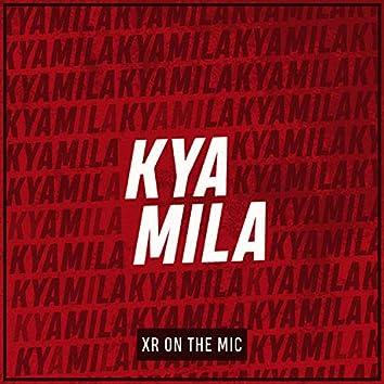 Kya Mila
