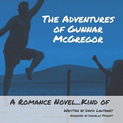 The Adventures of Gunnar McGregor audiobook cover art