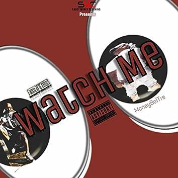 Watch Me (feat. Moneyboi Tre)